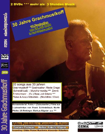 30 Jahre Grachmusikoff. DVD 2008